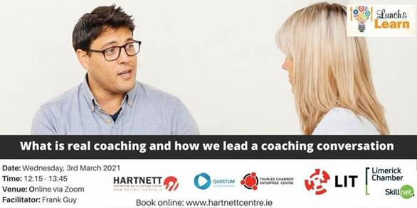 Lunch & Learn Session: - What is Real Coaching and how we lead a Coaching Conversation